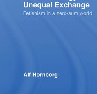 Global Ecology and Unequal Exchange: Fetishism in a Zero-Sum World