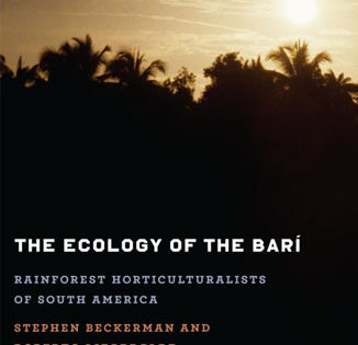 Ecology of the Barí: Rainforest Horticulturalists of Latin America