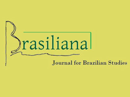 "CALL FOR PAPERS: Brasiliana: Journal for Brazilian Studies, ""Indigenous Brazil"" – Deadline January 15th"