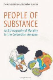 PEOPLE OF SUBSTANCE by C. Londoño Sulkin (2012)