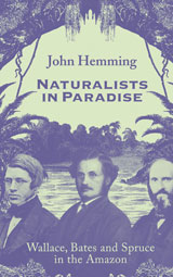 NATURALISTS IN PARADISE by J. Hemming (2015)