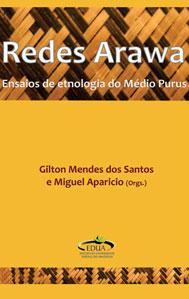 REDES ARAWA ed. by G. M. dos Santos & M. Aparicio (2017)