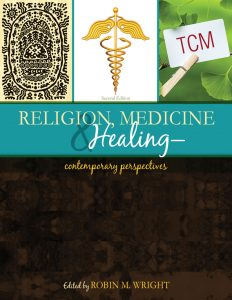 RELIGION, MEDICINE & HEALING by R. Wright (2016)